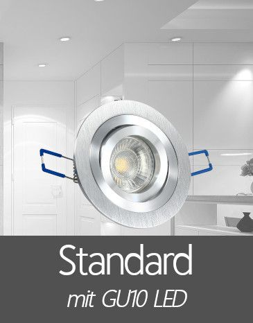 Einbaustrahler mit Standard GU10 LED